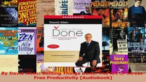 PDF Download  By David Allen Getting Things Done The Art Of StressFree Productivity Audiobook Read Full Ebook