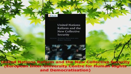 Download  United Nations Reform and the New Collective Security European InterUniversity Centre PDF Free