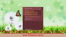 PDF Download  Hedge Fund Regulation in the European Union Current Trends and Future Prospects PDF Full Ebook