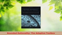 Download  Bounded Rationality The Adaptive Toolbox PDF Online