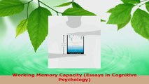 Read  Working Memory Capacity Essays in Cognitive Psychology EBooks Online