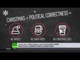 'War on X-mas': Political correctness bans parties, Santa visits & holiday symbols