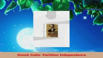 Read  Jinnah India Partition Independence Ebook Free
