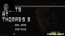 Five Nights at Thomass 3 | MANLY SCREAMS OF MANLINESS