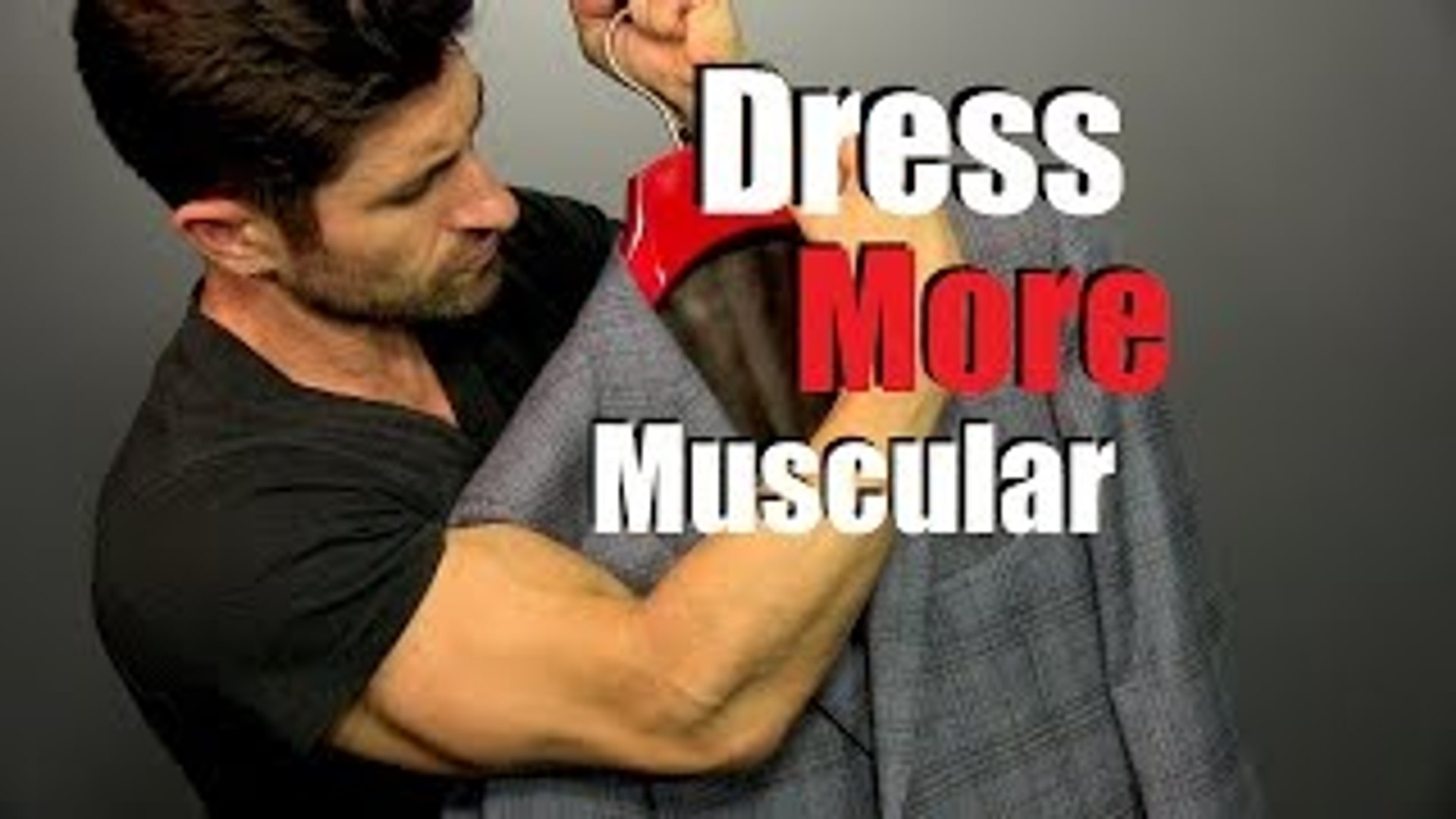 How To Look More Muscular In Your Clothes | 6 Style Tips To Dress More Muscular