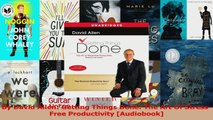 PDF Download  By David Allen Getting Things Done The Art Of StressFree Productivity Audiobook Download Online