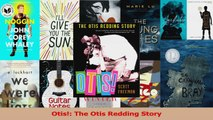 PDF Download  Otis The Otis Redding Story PDF Full Ebook