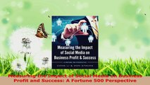 Read  Measuring the Impact of Social Media on Business Profit and Success A Fortune 500 EBooks Online