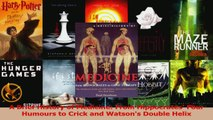Download  A Brief History of Medicine From Hippocrates Four Humours to Crick and Watsons Double PDF Free