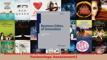 PDF Download  Business Ethics of Innovation Ethics of Science and Technology Assessment Download Full Ebook