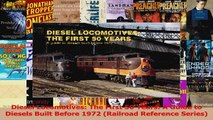 PDF Download  Diesel Locomotives The First 50 Years A Guide to Diesels Built Before 1972 Railroad Read Full Ebook