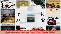 PDF Download  The HebrewGreek Key Word Study Bible ESV Edition Black Genuine Leather Key Word Study Download Online