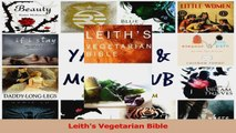 PDF Download  Leiths Vegetarian Bible Download Online