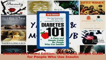 PDF Download  Diabetes 101 Third Edition A Pure and Simple Guide for People Who Use Insulin Download Full Ebook