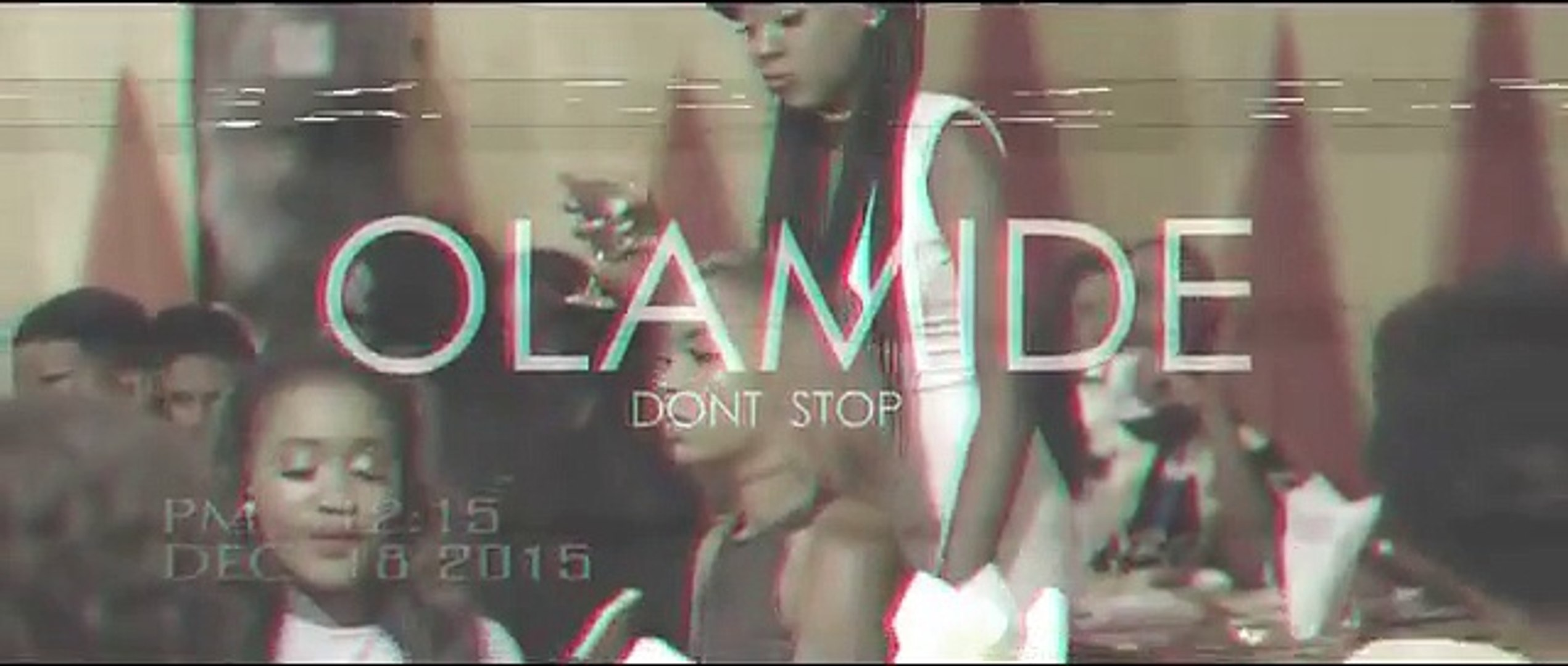 Olamide - Dont Stop [Official Video]