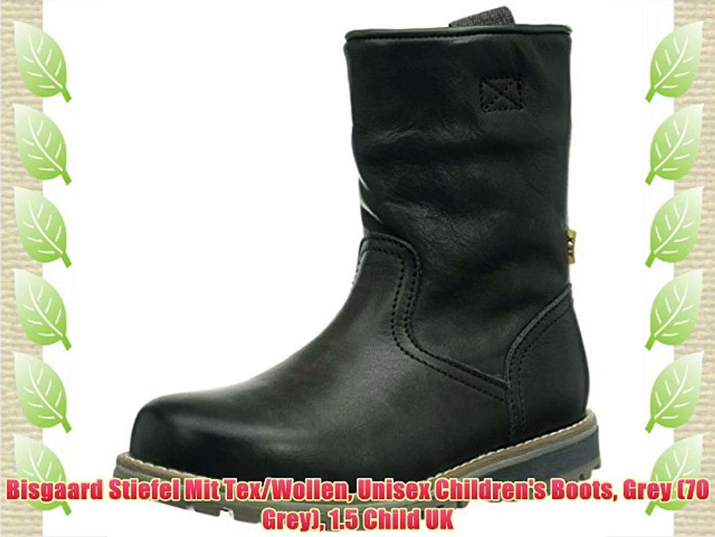 suche nach echtem Rabatt-Sammlung gut aussehen Schuhe verkaufen Bisgaard Stiefel Mit Tex/Wollen Unisex Children's Boots Grey (70 Grey) 1.5  Child UK