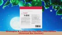 PDF Download  Strategies  Tactics for the MBE Fifth Edition Emanuel Bar Review Download Online