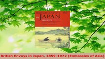 PDF Download  British Envoys in Japan 18591972 Embassies of Asia Download Full Ebook