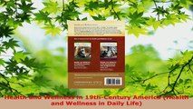 Read  Health and Wellness in 19thCentury America Health and Wellness in Daily Life Ebook Free