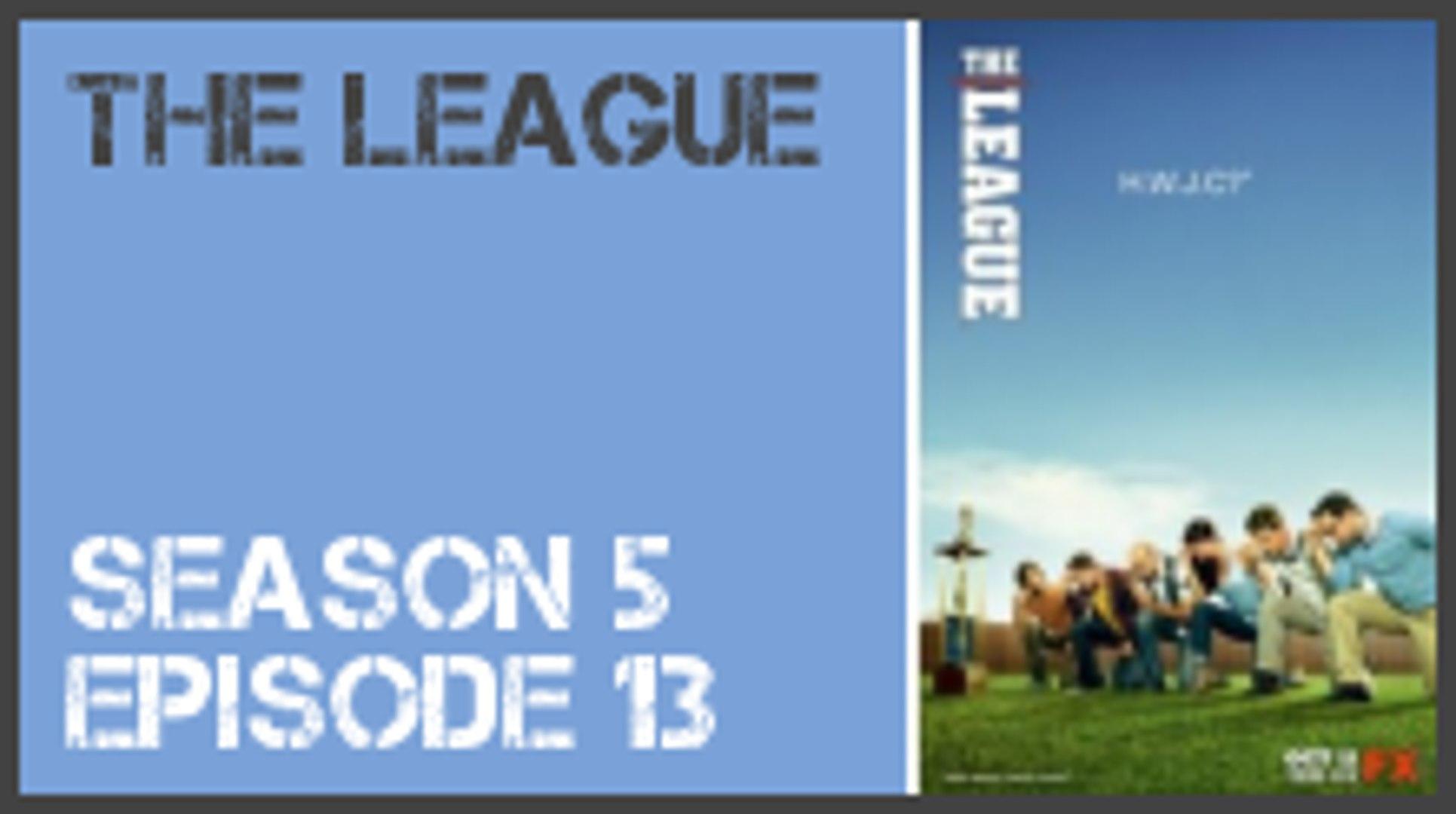 The league season 5 episode 13 s5e13