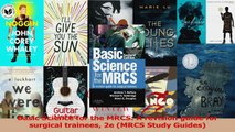 Read  Basic Science for the MRCS A revision guide for surgical trainees 2e MRCS Study Guides Ebook Online