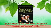 Read  The US Militarys Dont Ask Dont Tell Policy A Reference Handbook Contemporary EBooks Online