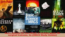 PDF Download  Basic Science for the MRCS A revision guide for surgical trainees 2e MRCS Study Guides Read Full Ebook