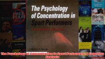 The Psychology of Concentration in Sport Performers A Cognitive Analysis