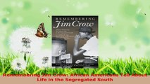 Download  Remembering Jim Crow African Americans Tell About Life in the Segregated South PDF Online