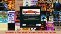 PDF Download  Supercars The Worlds Most Exotic Sports Cars PDF Full Ebook