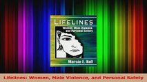 Read  Lifelines Women Male Violence and Personal Safety Ebook Free