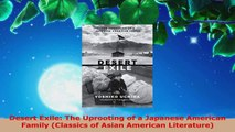 Read  Desert Exile The Uprooting of a Japanese American Family Classics of Asian American Ebook Free