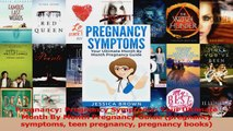 PDF Download  Pregnancy Pregnancy Symptoms Your Ultimate Month By Month Pregnancy Guide pregnancy Read Full Ebook