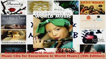 PDF Download  Excursions in World Music Value Package includes Music CDs for Excursions in World Music Read Full Ebook