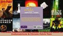 PDF Download  The Endo Patients Survival Guide A Patients Guide to Endometriosis  Chronic Pelvic Download Online