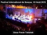 American Artist Omar Faruk Tekbilek at the Sousse International Festival - August 10, 2015
