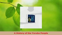 Download Books A History of the Yoruba People E-Book Free