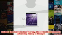 Rational Emotive Behaviour Therapy Theoretical Developments Advancing Theory in Therapy