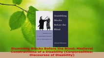 PDF Download  Stumbling Blocks Before the Blind Medieval Constructions of a Disability Corporealities PDF Online