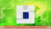 Read  Online Dispute Resolution Theory and Practice A Treatise on Technology and Dispute EBooks Online