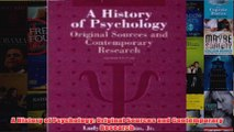 A History of Psychology Original Sources and Contemporary Research