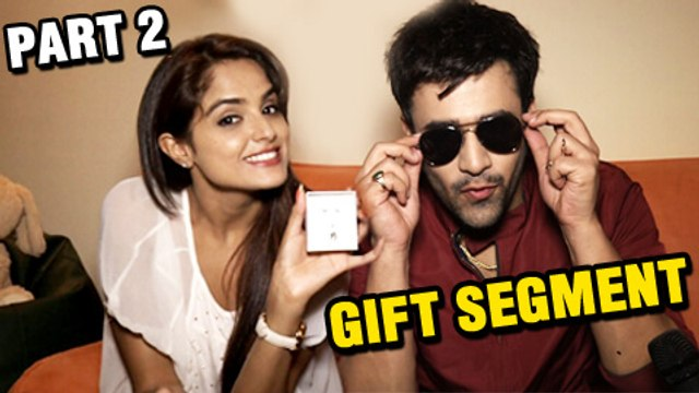 Pearl & Asmita Overwhelmed By Gifts Received From Fans   Part 2