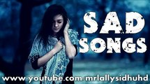 Top 5 Punjabi Sad Songs Collection Sad Songs 4 You Lally's Collection   YouTube_(640x360)