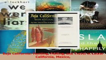 Download  Baja California Hunting Fishing and Travel in Lower California Mexico Ebook Online