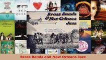 PDF Download  Brass Bands and New Orleans Jazz PDF Full Ebook