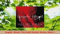 Download  Angels Blood The Guild Hunter Series Book 1 Ebook Online