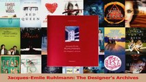 PDF Download  JacquesEmile Ruhlmann The Designers Archives Download Full Ebook
