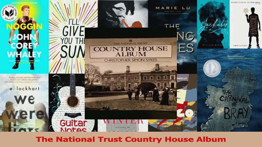 PDF Download  The National Trust Country House Album Read Online