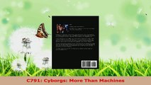 Read  C791 Cyborgs More Than Machines Ebook Free