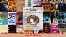 Read  Lydia Bennets Story A sequel to Jane Austens Pride and Prejudice Ebook Online